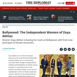 Bollywood: The Independent Women of Zoya Akhtar – The Diplomat