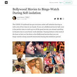 Bollywood Movies to Binge-Watch During Self-isolation