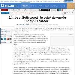 L'Inde et Bollywood : le point de vue de Shashi Tharoor