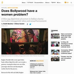 Does Bollywood have a women problem?