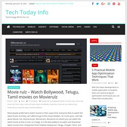 Movie rulz - Watch Bollywood, Telugu, Tamil movies on Movierulz - Tech Today Info
