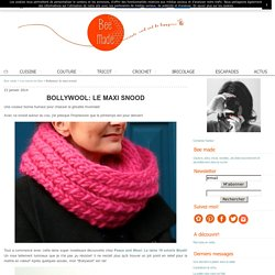 Bollywool: le maxi snood