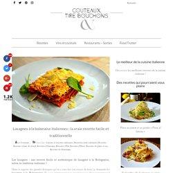 Lasagnes bolognaise traditionnelles : la vraie recette italienne