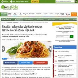 Recette : bolognaise végétarienne aux lentilles corail et aux légumes