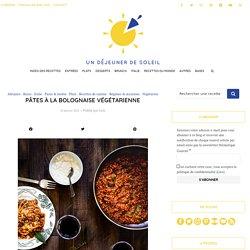 Pâtes à la bolognaise végétarienne - Recette italienne facile