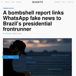 Brazil's Bolsonaro allegedly using WhatsApp to spread false news