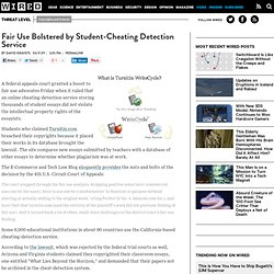Fair Use Bolstered by Student-Cheating Detection Service | Threat Level
