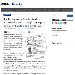 Blog Archive Bombardement de Bouaké : Michèle Alliot-Marie visée par une plainte auprès de la Cour de justice de la République