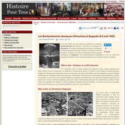 Les Bombardements atomiques d'Hiroshima et Nagasaki (6-9 août 1945)