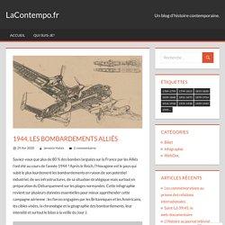 1944, les bombardements alliés – LaContempo.fr