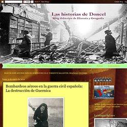 Bombardeos aéreos en la guerra civil española: La destrucción de Guernica