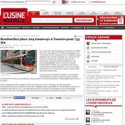 Bombardier place 204 tramways à Toronto pour 735 M$
