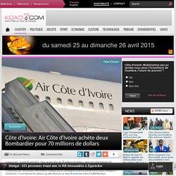 Air Côte d'Ivoire achète deux Bombardier pour 70 millions de dollars