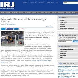 Bombardier Siemens rail business merger mooted