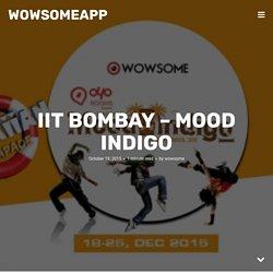 IIT Bombay – Mood Indigo