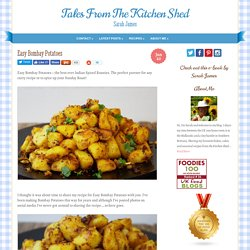 Easy Bombay Potatoes - Tales From The Kitchen Shed