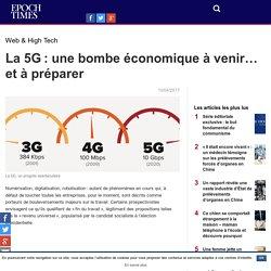 La 5G : une bombe économique à venir… et à préparer – Epoch Times