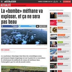 La «bombe» méthane va exploser, et ça ne sera pas beau
