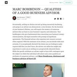 MARC BOMBENON — QUALITIES OF A GOOD BUSINESS ADVISOR