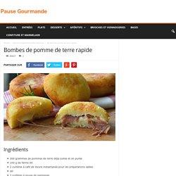 Bombes de pomme de terre rapide