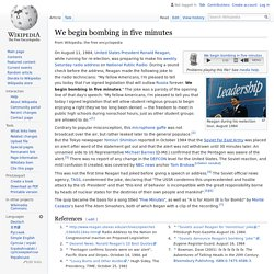 We begin bombing in five minutes - Wikipedia
