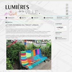 Le yarn bombing ou tricot urbain