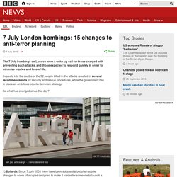 7 July London bombings: 15 changes to anti-terror planning