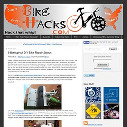 8 Bombproof DIY Bike Repair Stands - BikeHacks