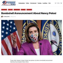 Bombshell Announcement About Nancy Pelosi