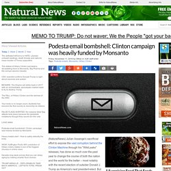 Podesta email bombshell: Clinton campaign was heavily funded by Monsanto