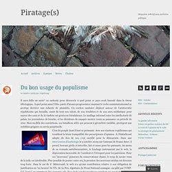 Du bon usage du populisme « Piratage(s)