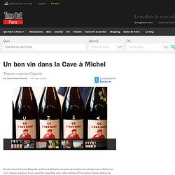 Un bon vin dans la Cave à Michel