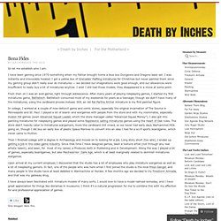 Bona Fides | Death by Inches