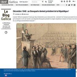 Décembre 1848 : un Bonaparte devient président de la République !