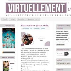 Bonaventure. Johan Heliot - Virtuellement Vôtre