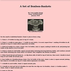 A Set Of Bonbon Baskets From 1918: Crochet