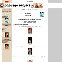 Bondage Project - Tips and Tricks