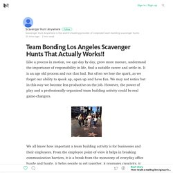 Team Bonding Los Angeles Scavenger Hunts That Actually Works!! – Medium