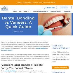 Dental Bonding Vs Veneers: A Quick Guide