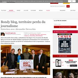 Bondy blog, territoire perdu du journalisme