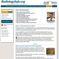 Bone Densitometry (DEXA, DXA)