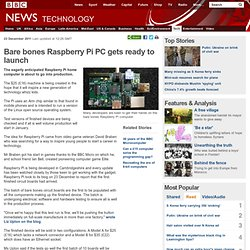 Bare bones Raspberry Pi PC gets ready to launch