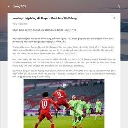 xem trực tiếp bóng đá Bayern Munich vs Wolfsburg