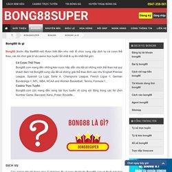 Bong88 là gì