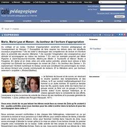 Marie, Marie-Lyse et Manon : Au bonheur de l'écriture d'appropriation
