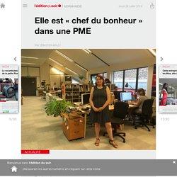 Elle est «chef du bonheur» dans une PME - Edition du soir Ouest France - 28/07/2016