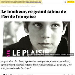 Le bonheur, ce grand tabou de l'école française - 23 mars 2014