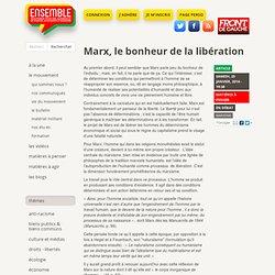 Marx, le bonheur de la libération