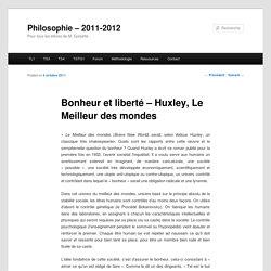 Bonheur et liberté – Huxley, Le Meilleur des mondes