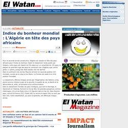Indice du bonheur mondial : L'Algérie en tête des pays africains